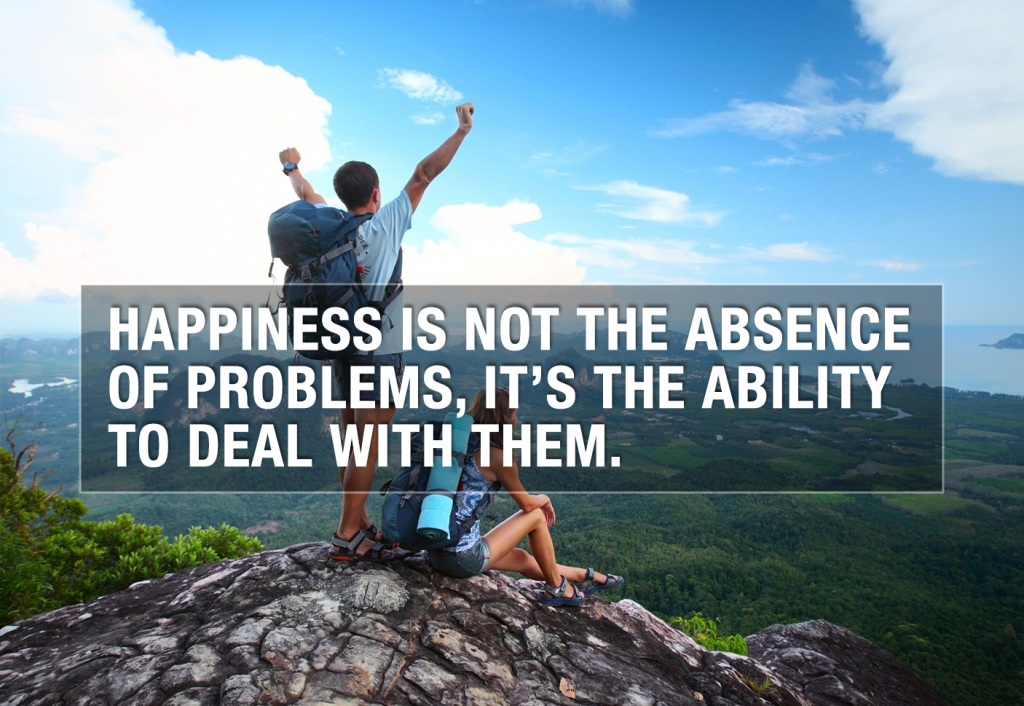 happiness-is-not-the-absence-of-problems